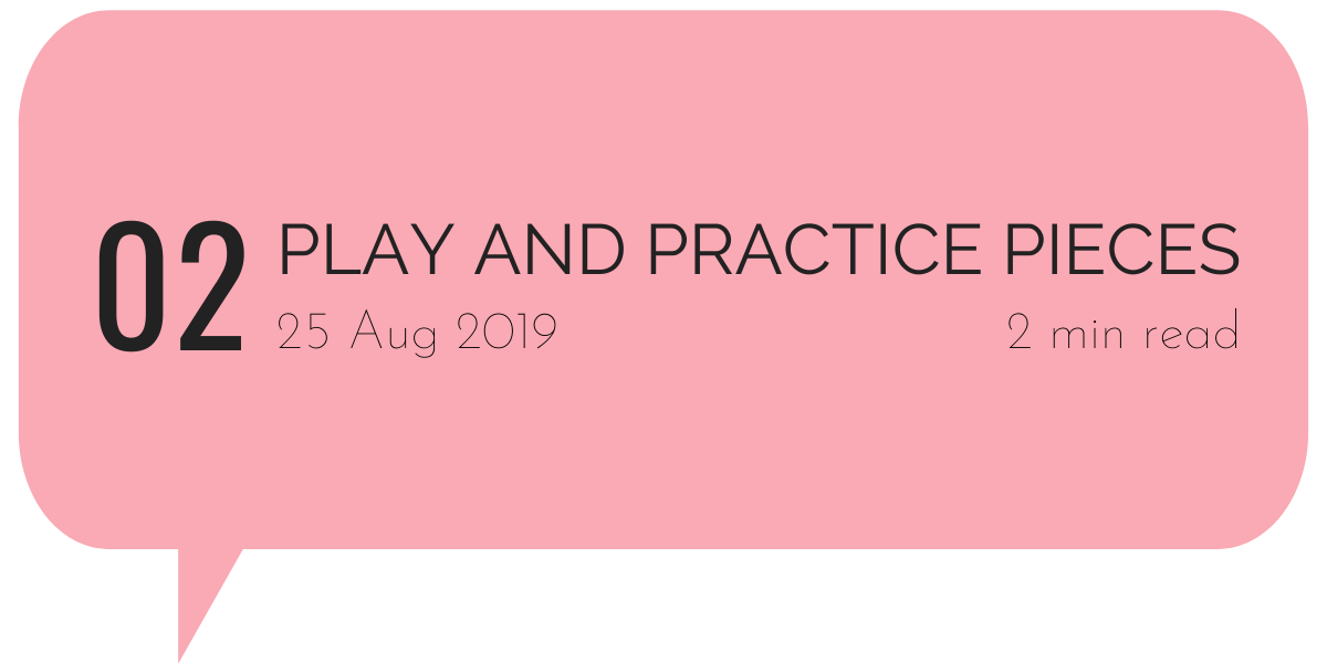 Play and Practice Pieces