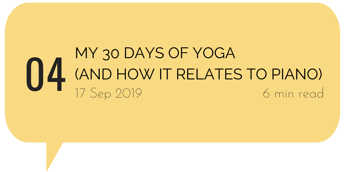My 30 days of yoga (and how it relates to piano)
